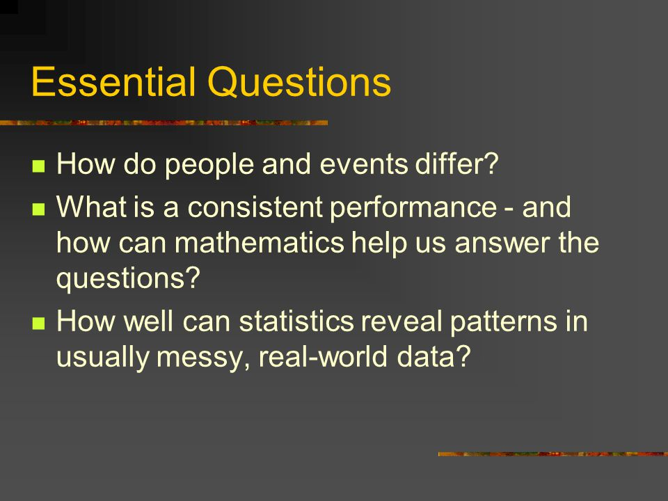 Essential Questions How do people and events differ.