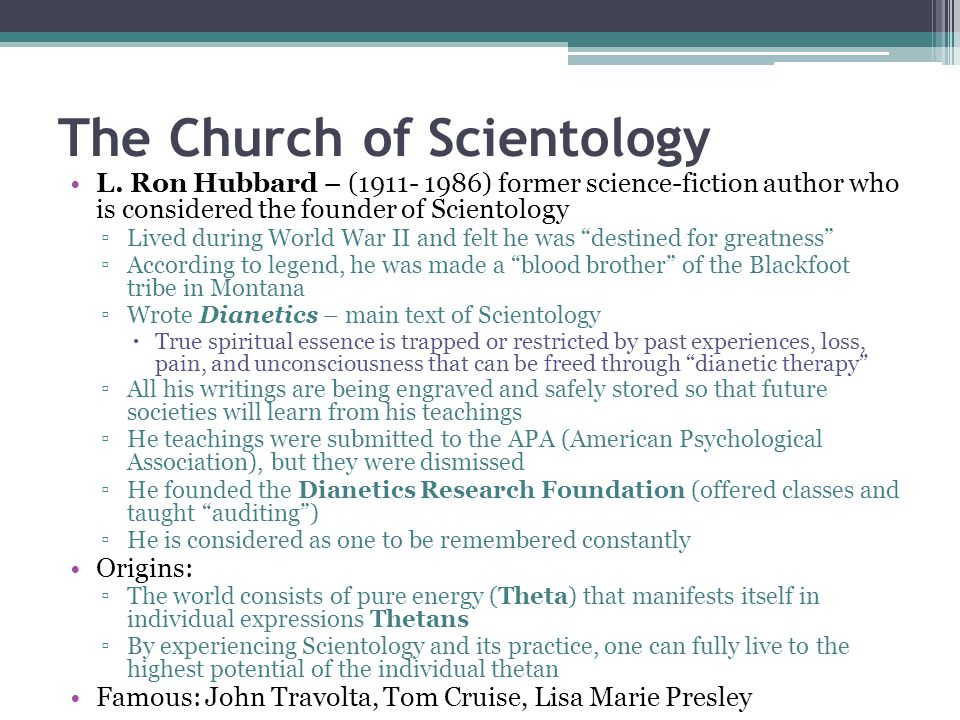 Scientology Theory Applied Religious Philosophy – attempt to combine universally true elements of all religious movement ▫Goal: full rehabilitation of a person's innate spiritual self A person is made of three parts: Body, Mind, and Spirit ▫Thetan – the life force that is a person ▫ The typical residence for the thetan is the skull ▫Humans are spiritual beings that have a body; Not physical beings that have a soul ▫The thetan places in all human beings the search for meaning ▫The thetan is originally good, and evil is merely losing touch with this internal goodness Reincarnation – thetans have travelled through time Analytical and Reactive Minds: ▫Analytical Mind – sees and stores data ▫Reactive Mind – sees and records emotions and spirituality ▫Hubbard Electropsychometer (E-meter) – Pinch Test  Engram – the mental print an emotional experience makes on your Reactive Mind Therefore, in order to realize one's full potential, one must become free of the limitations of the reactive mind and activate the full spiritual potential of the thetan