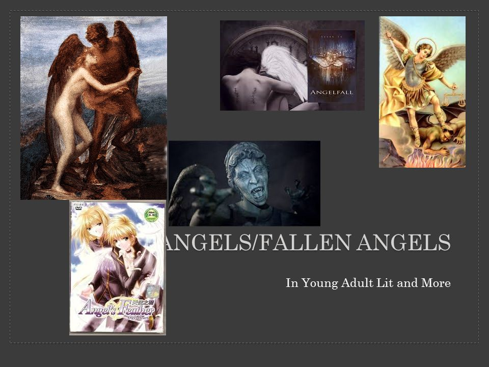 ANGELS/FALLEN ANGELS In Young Adult Lit and More