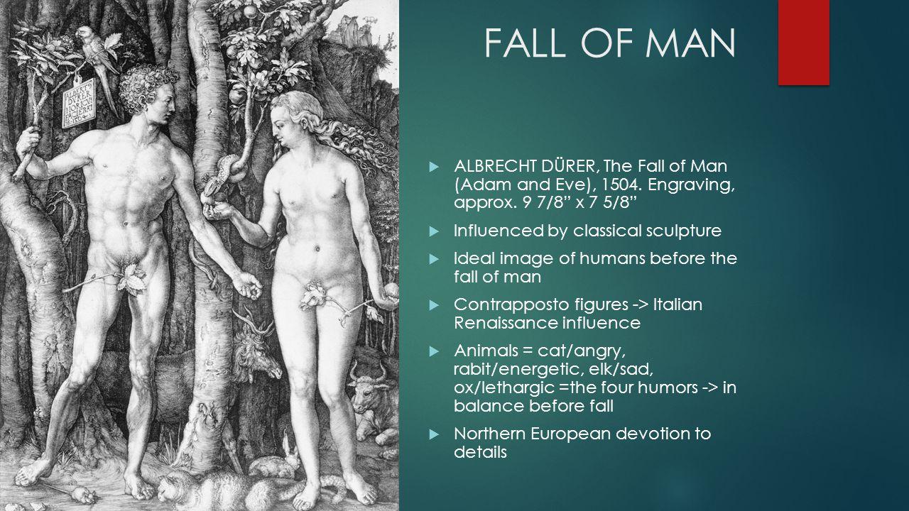 FALL OF MAN  ALBRECHT DÜRER, The Fall of Man (Adam and Eve), 1504.