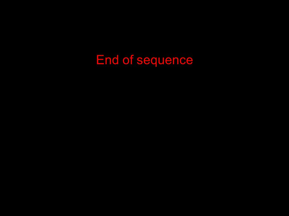 End of sequence