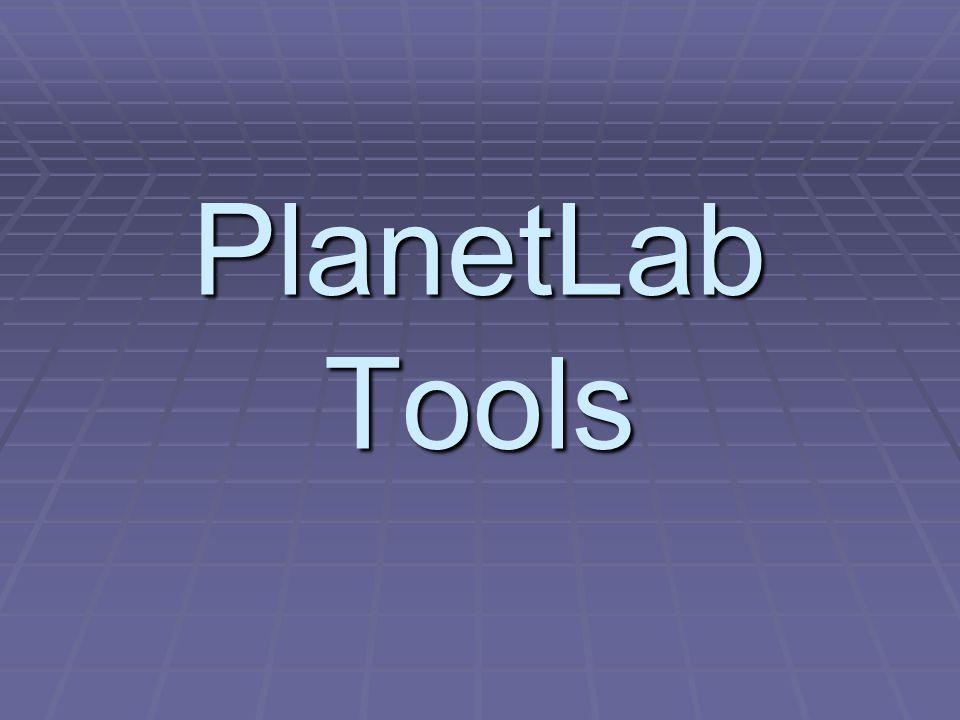 PlanetLab Tools