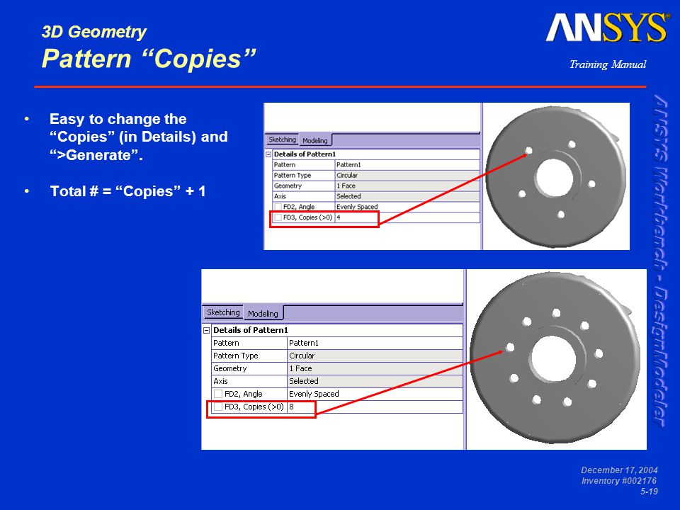 """Training Manual December 17, 2004 Inventory #002176 5-19 3D Geometry Pattern """"Copies"""" Easy to change the """"Copies"""" (in Details) and """">Generate"""". Total"""