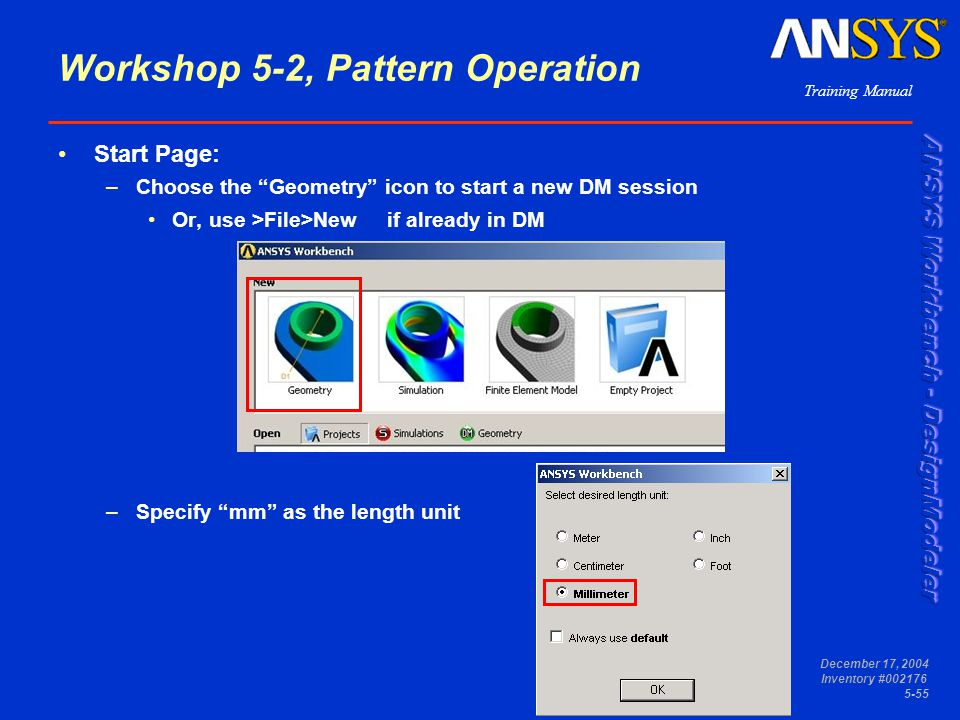 """Training Manual December 17, 2004 Inventory #002176 5-55 Workshop 5-2, Pattern Operation Start Page: –Choose the """"Geometry"""" icon to start a new DM ses"""