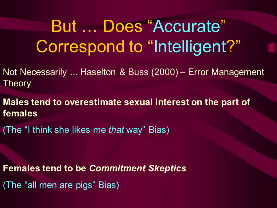 But … Does Accurate Correspond to Intelligent Not Necessarily...