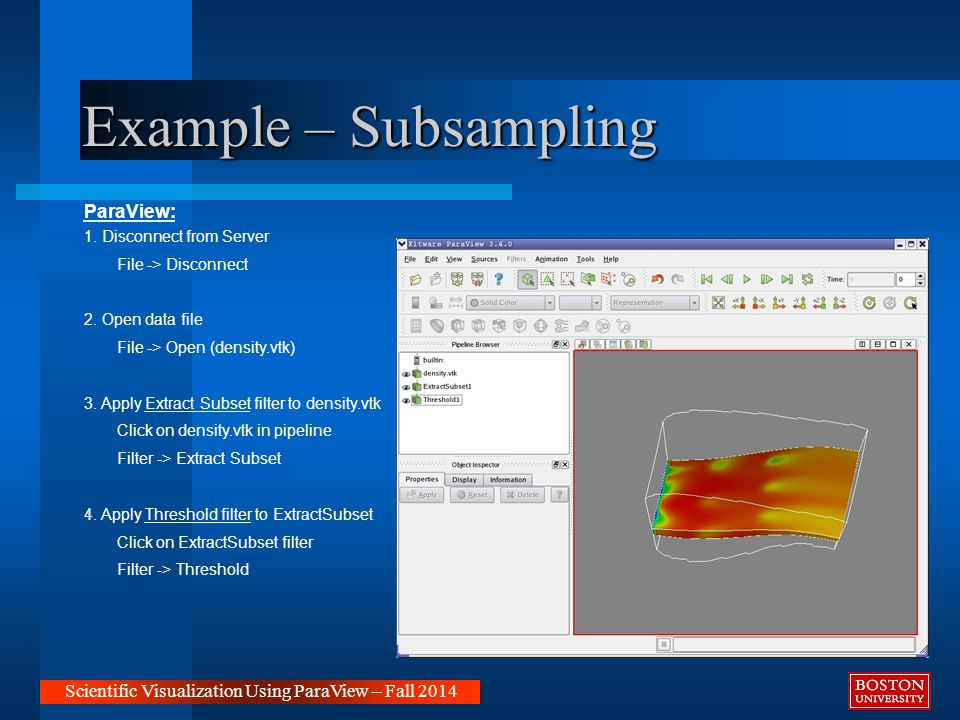 Example – Subsampling Scientific Visualization Using ParaView – Fall 2014 ParaView: 1.