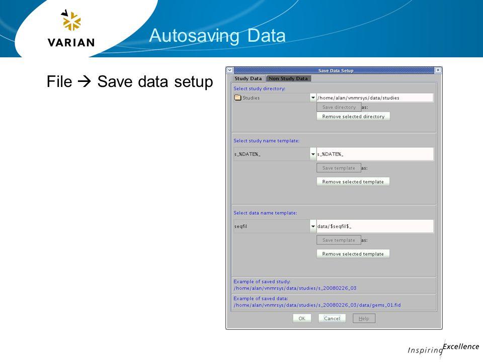 Autosaving Data File  Save data setup