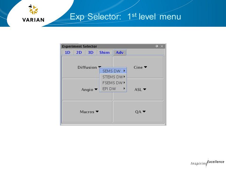 Exp Selector: 1 st level menu