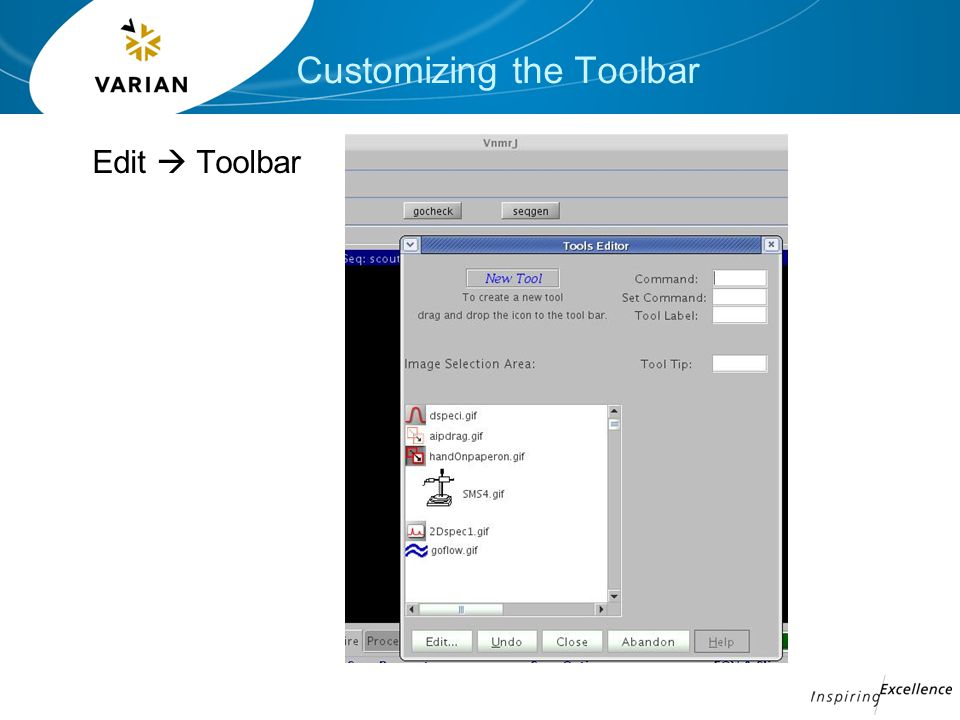 Customizing the Toolbar Edit  Toolbar