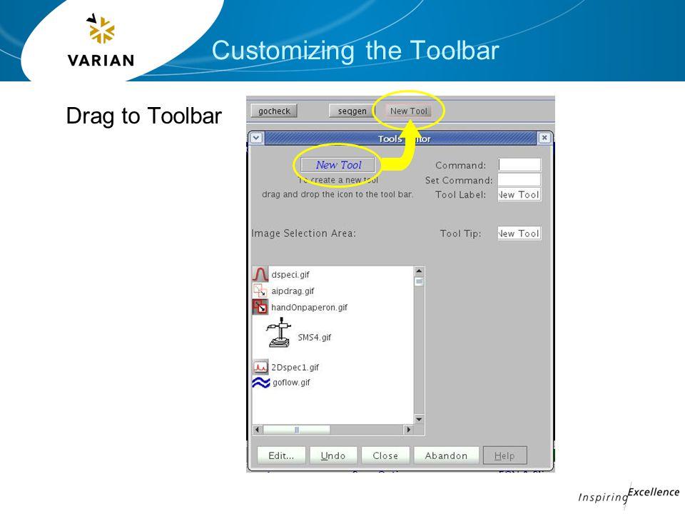 Customizing the Toolbar Drag to Toolbar