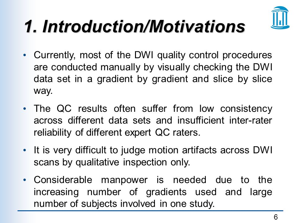17 4.Conclusion We have developed both a framework and a tool called DTIPrep for DWI QC.