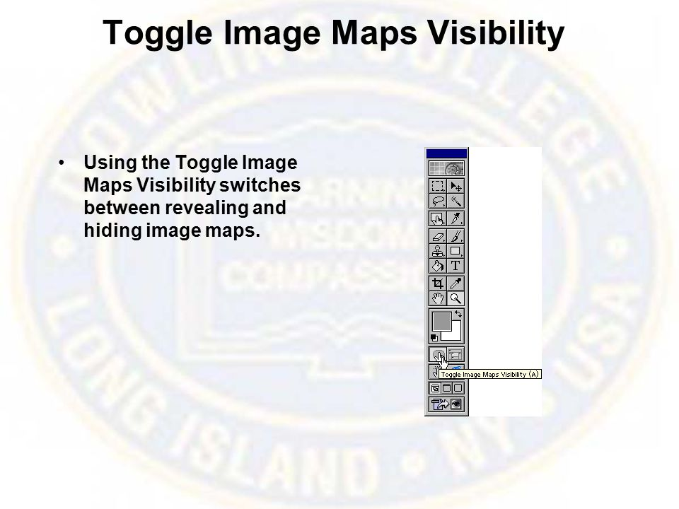 Toggle Image Maps Visibility Using the Toggle Image Maps Visibility switches between revealing and hiding image maps.