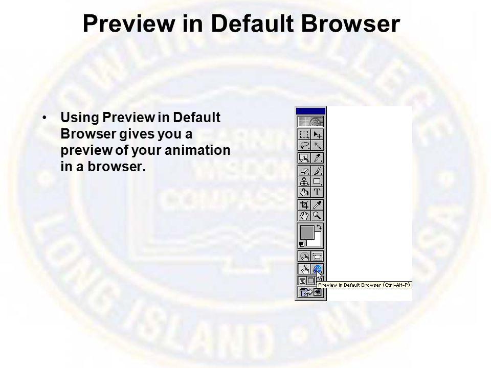 Preview in Default Browser Using Preview in Default Browser gives you a preview of your animation in a browser.