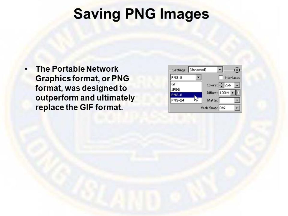 Saving PNG Images The Portable Network Graphics format, or PNG format, was designed to outperform and ultimately replace the GIF format.