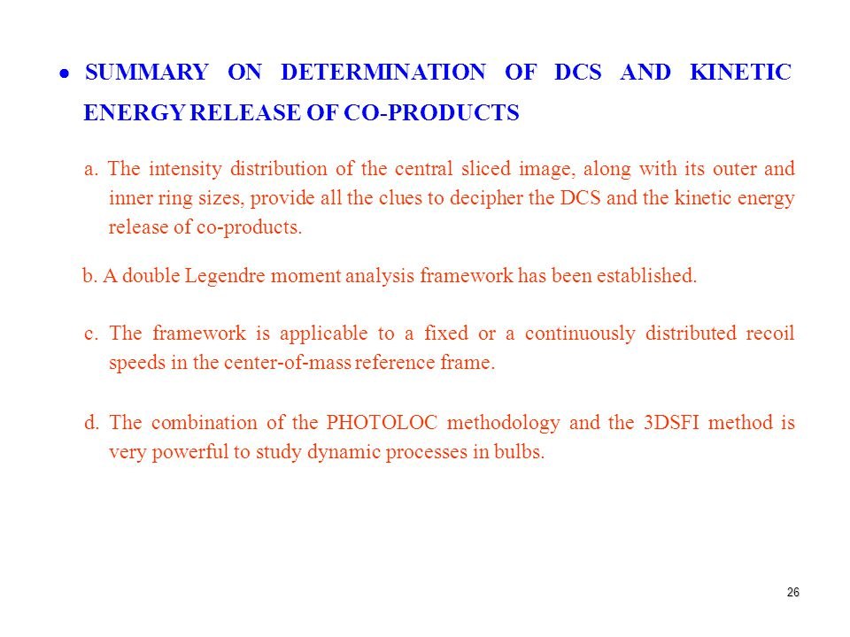 26  SUMMARY ON DETERMINATION OF DCS AND KINETIC ENERGY RELEASE OF CO-PRODUCTS a.