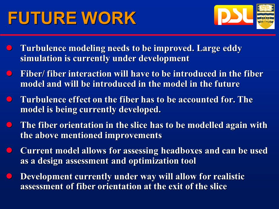 FUTURE WORK lTurbulence modeling needs to be improved.