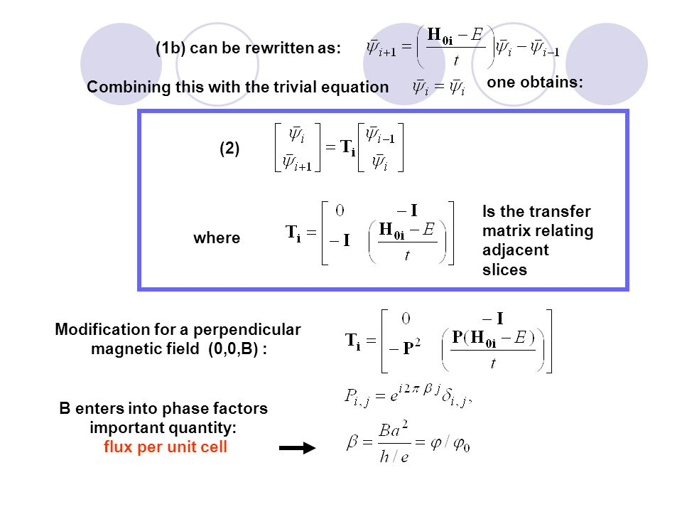Mode eigenvectors have the generic form: redundant There will be M modes that propagates to the right (+) with eigenvalues: propagating evanescent There will be M modes that propagates to the left (+) with eigenvalues: propagating evanescent anddefining Complete matrix of eigenvectors: Solving the eigenvalue problem: yields the modes on the left side of the system