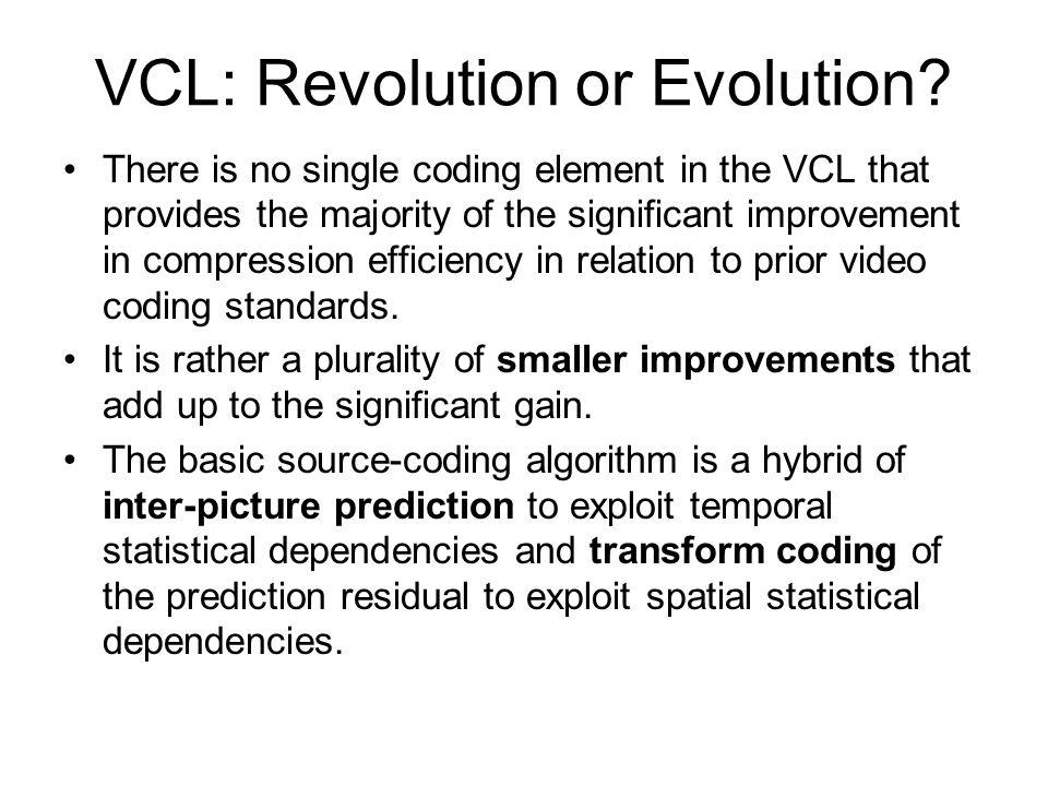 VCL: Revolution or Evolution.