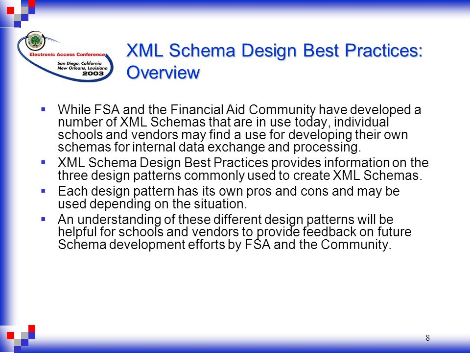 9 XML Schema Design Best Practices: Russian Doll Design  The Russian Doll Design defines objects in local scope.