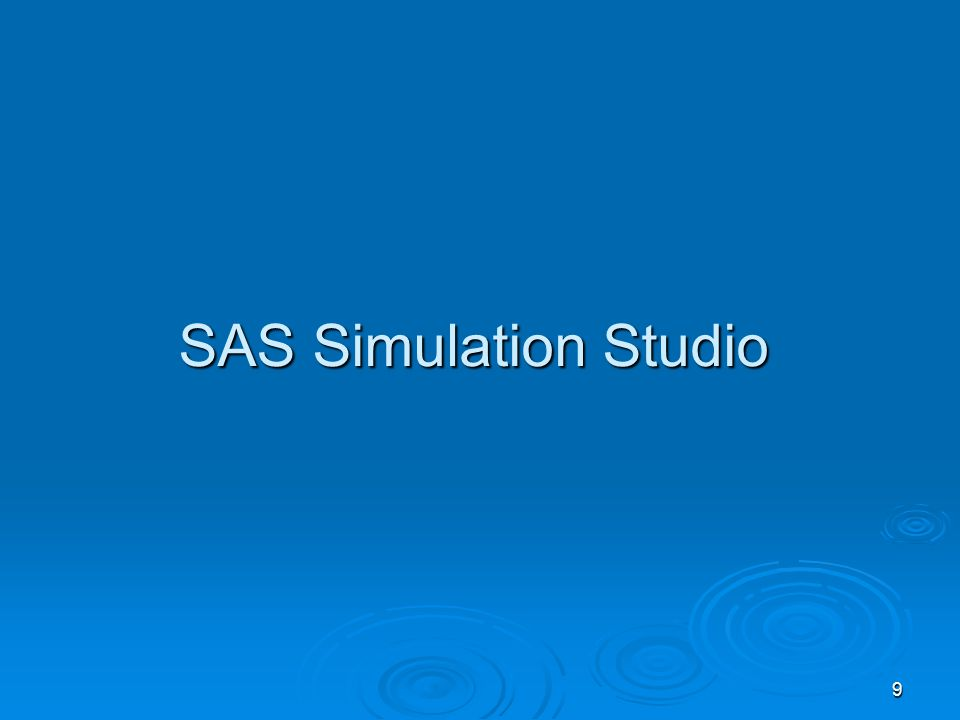 9 SAS Simulation Studio