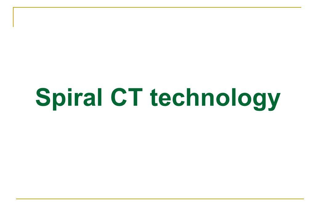 Spiral CT technology