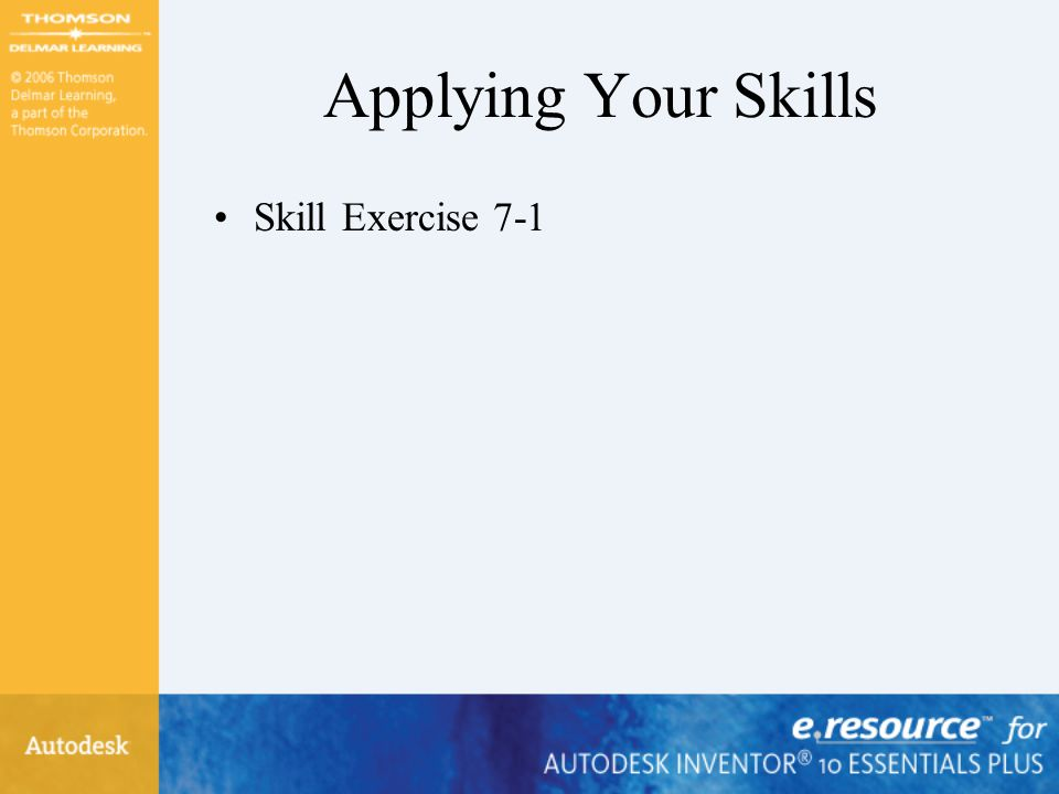 Applying Your Skills Skill Exercise 7-1