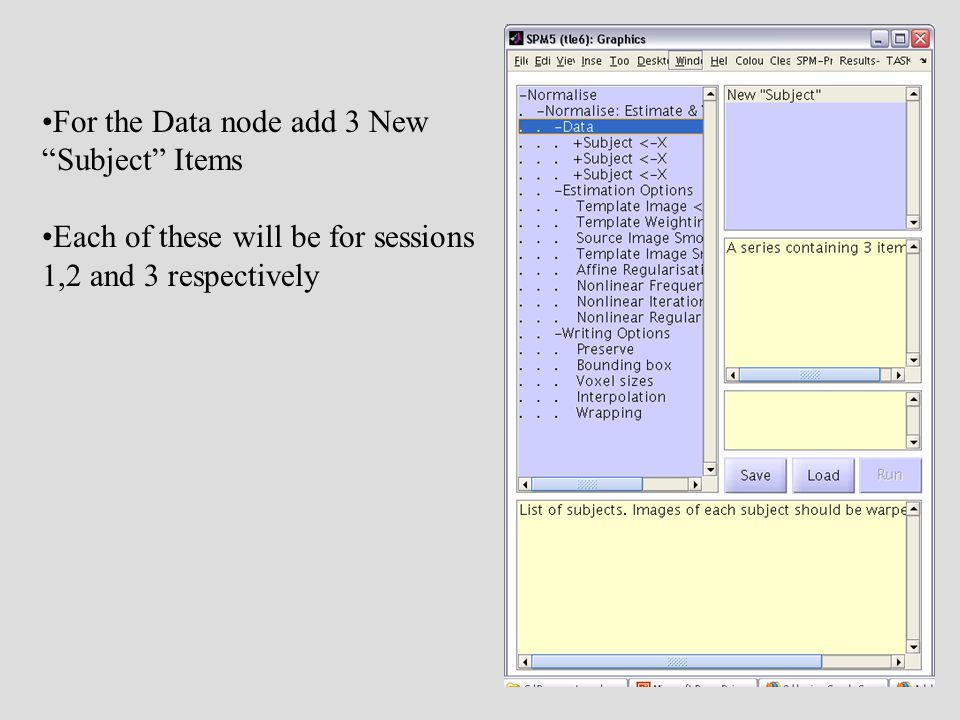 For the Data node add 3 New Subject Items Each of these will be for sessions 1,2 and 3 respectively
