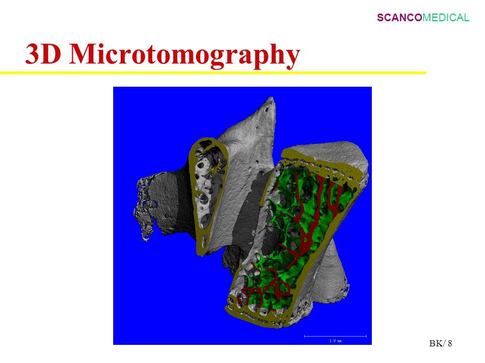 SCANCOMEDICAL BK/ 8 3D Microtomography