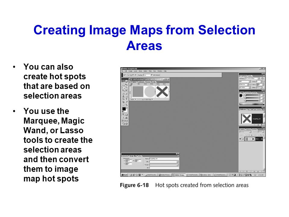 Creating Image Maps from Layers You can also create hot spots from the contents of layers This is convenient when your original image consists of multiple elements, with each element in a separate layer
