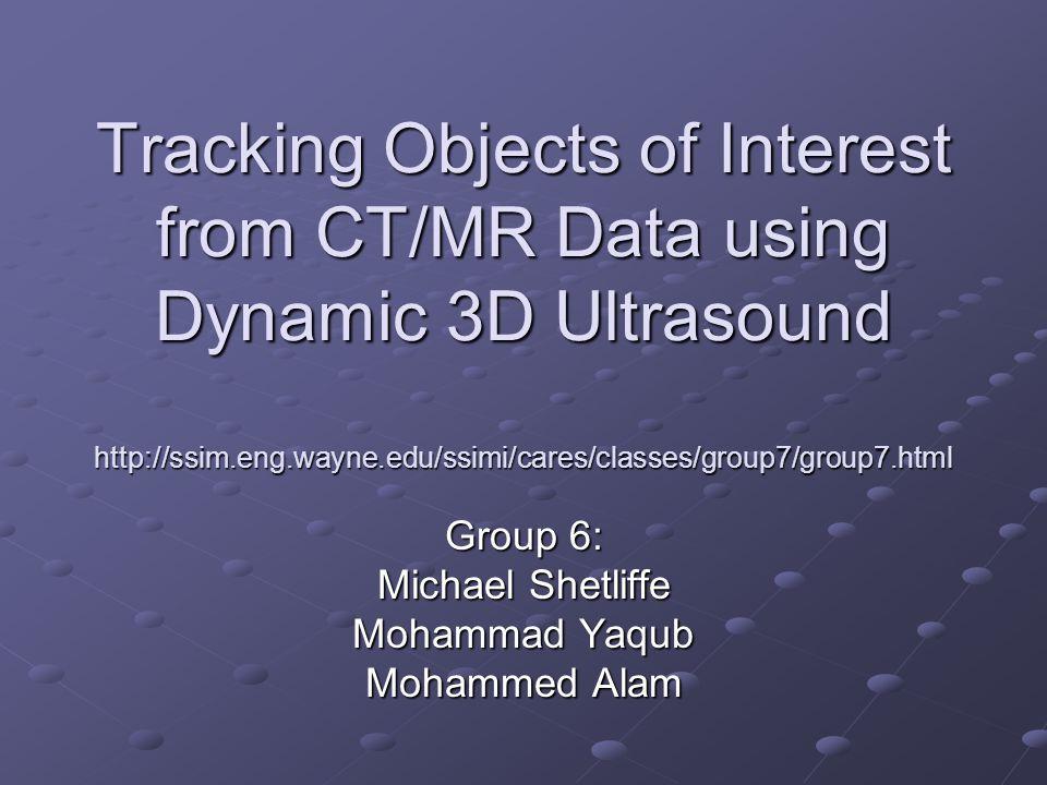 3D Ultrasound - System 2D Ultrasound Polaris Tracking System Stradx Software Slices in 3D Space 2D Screen Frames Probe 3D Position Frames / sec & Probe Motion