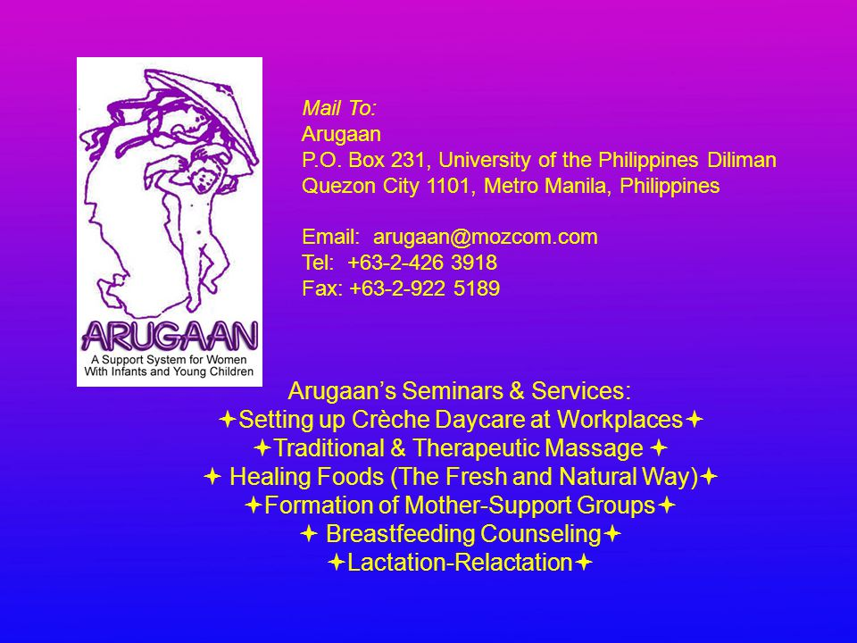 Mail To: Arugaan P.O. Box 231, University of the Philippines Diliman Quezon City 1101, Metro Manila, Philippines Email: arugaan@mozcom.com Tel: +63-2-