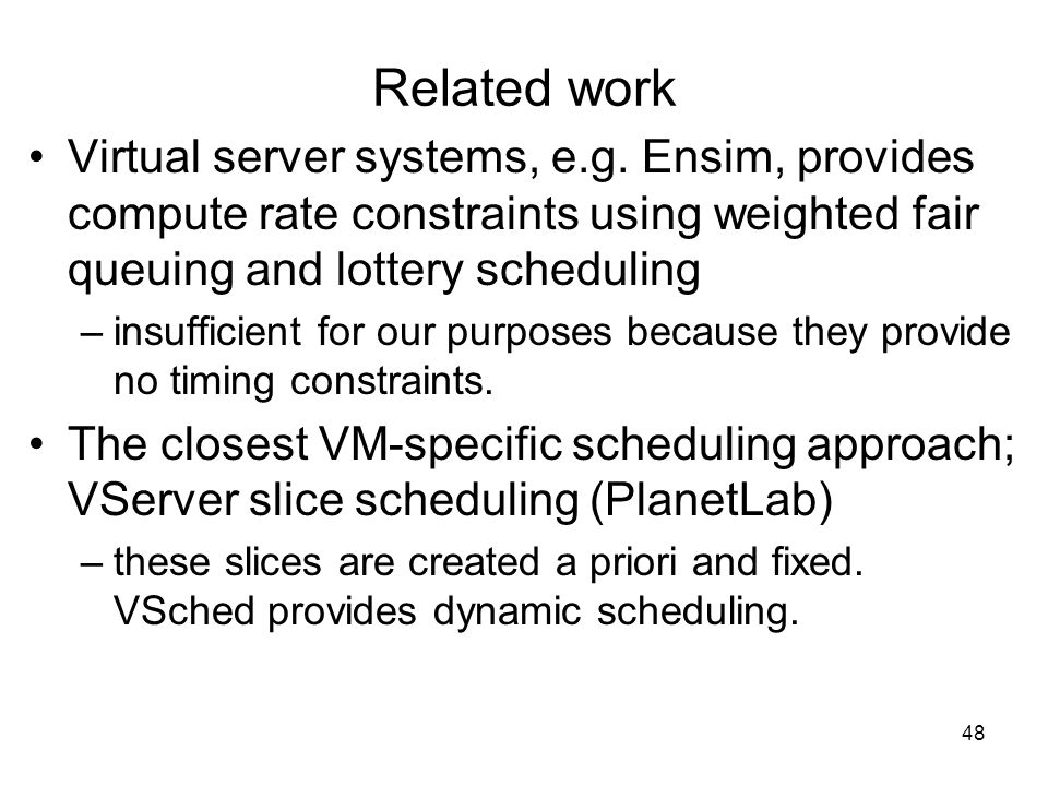 48 Related work Virtual server systems, e.g.