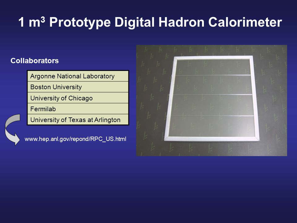 New Concept of Digital Hadron Calorimeter Small number (~10 5 ) of readout channels Large number (~10 8 ) of readout channels Large number (10 – 18) of bits per channel ECAL: large number of bits per channel HCAL: small number (1 – 2) of bits per channel Traditional calorimeter Excellent single particle resolution Digital hadron calorimeter Reduces 'confusion' term Preserves single particle (hadrons) resolutions