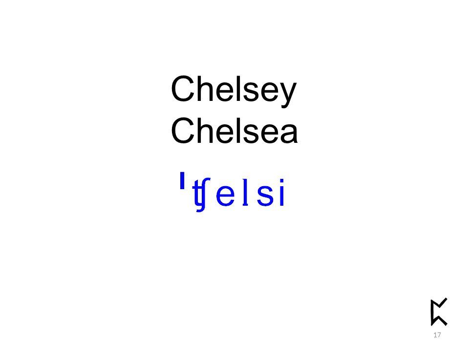 Chelsey Chelsea 17
