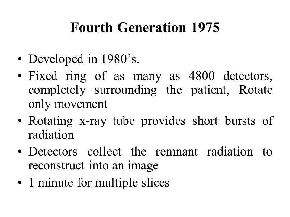Fourth Generation 1975 Developed in 1980's.
