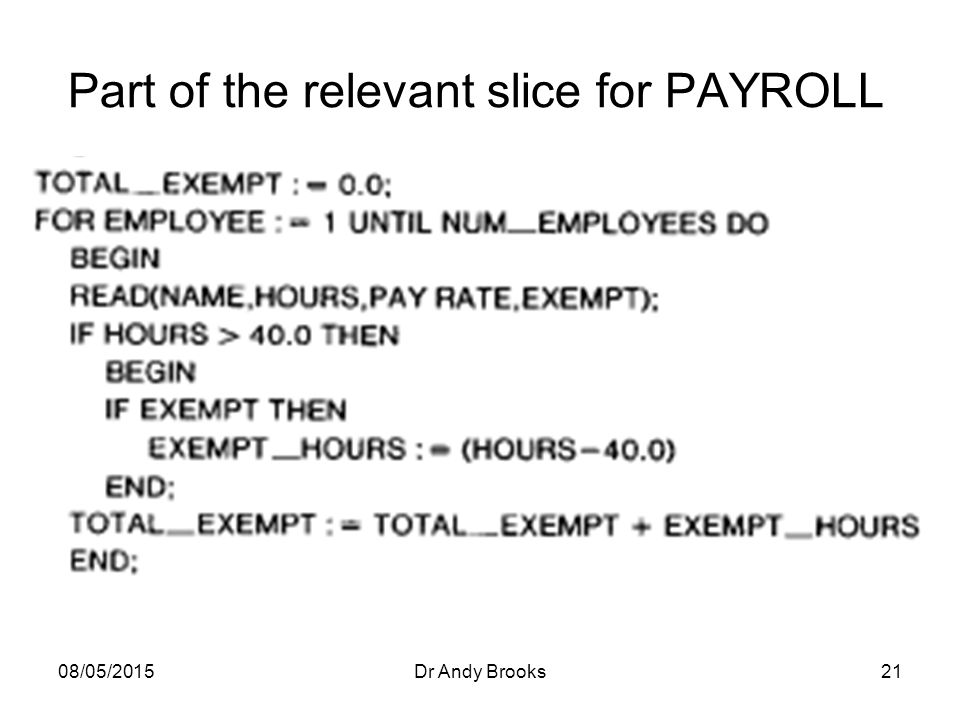 08/05/2015Dr Andy Brooks21 Part of the relevant slice for PAYROLL