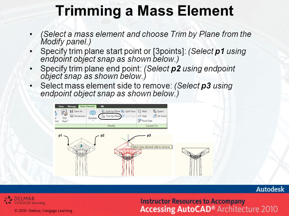 Trimming a Mass Element (Select a mass element and choose Trim by Plane from the Modify panel.) Specify trim plane start point or [3points]: (Select p1 using endpoint object snap as shown below.) Specify trim plane end point: (Select p2 using endpoint object snap as shown below.) Select mass element side to remove: (Select p3 using endpoint object snap as shown below.)