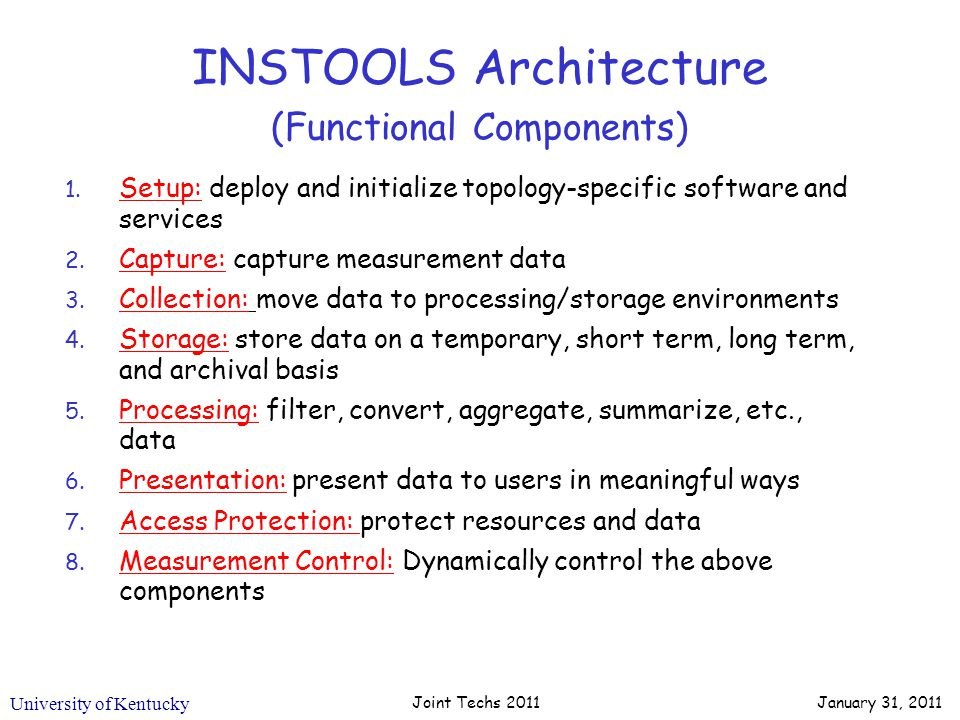 University of Kentucky INSTOOLS Architecture (Functional Components) 1.