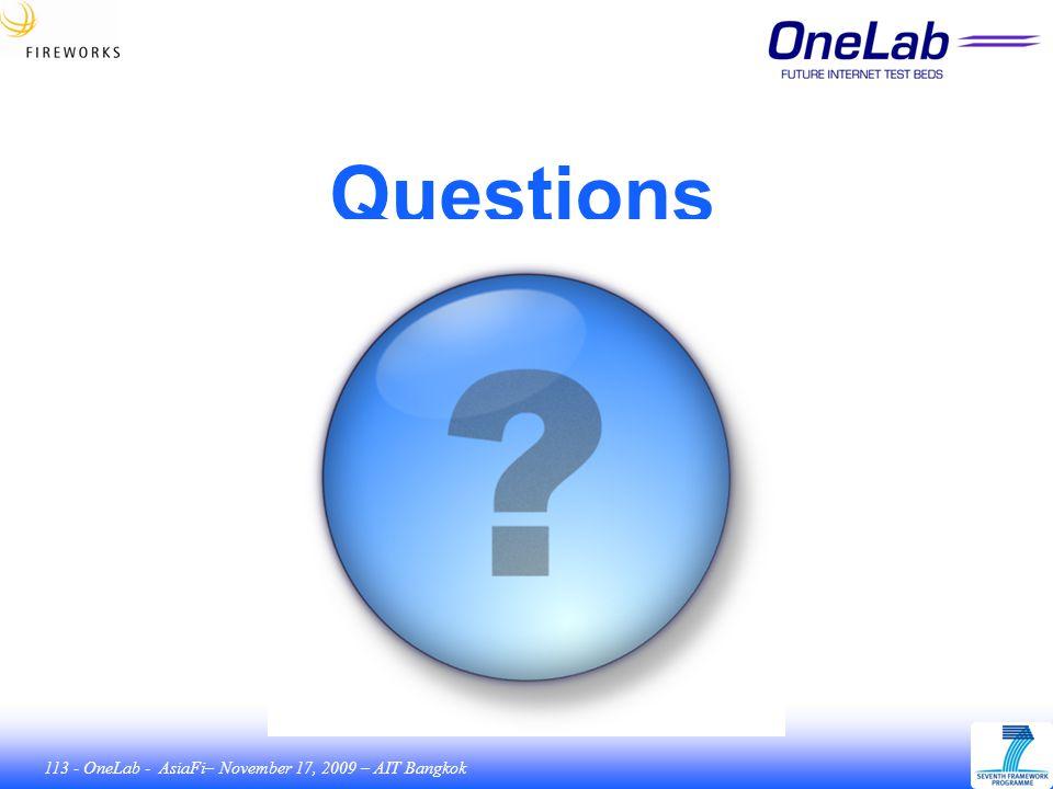 113 - OneLab - AsiaFi– November 17, 2009 – AIT Bangkok Questions