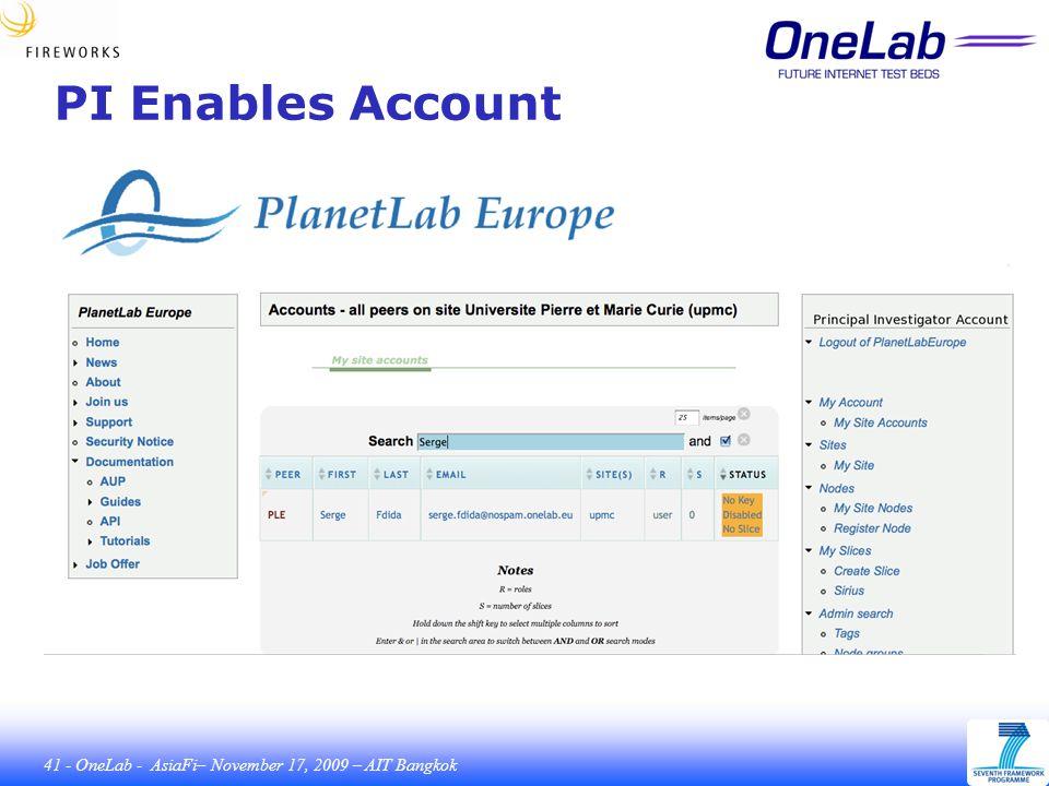41 - OneLab - AsiaFi– November 17, 2009 – AIT Bangkok PI Enables Account