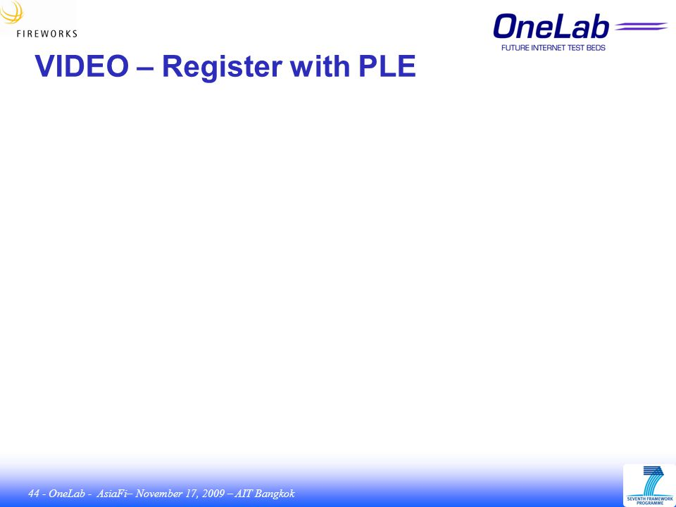 44 - OneLab - AsiaFi– November 17, 2009 – AIT Bangkok VIDEO – Register with PLE