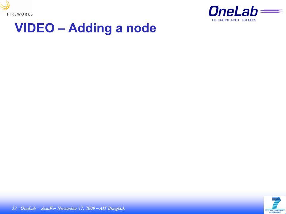 52 - OneLab - AsiaFi– November 17, 2009 – AIT Bangkok VIDEO – Adding a node
