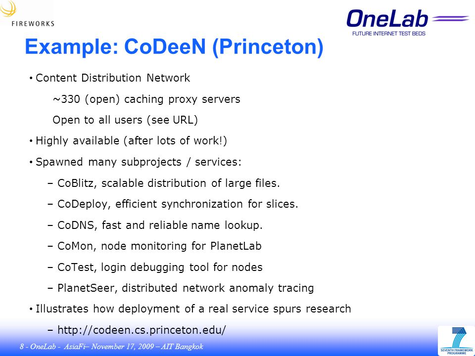 19 - OneLab - AsiaFi– November 17, 2009 – AIT Bangkok Virtualization ● Why virtualization Security ■ A hacked account is « locked » into a virtual machine Isolation ■ Users cannot see each other ■ Fair share of ressources Give root access / own environment ■ yum install,...