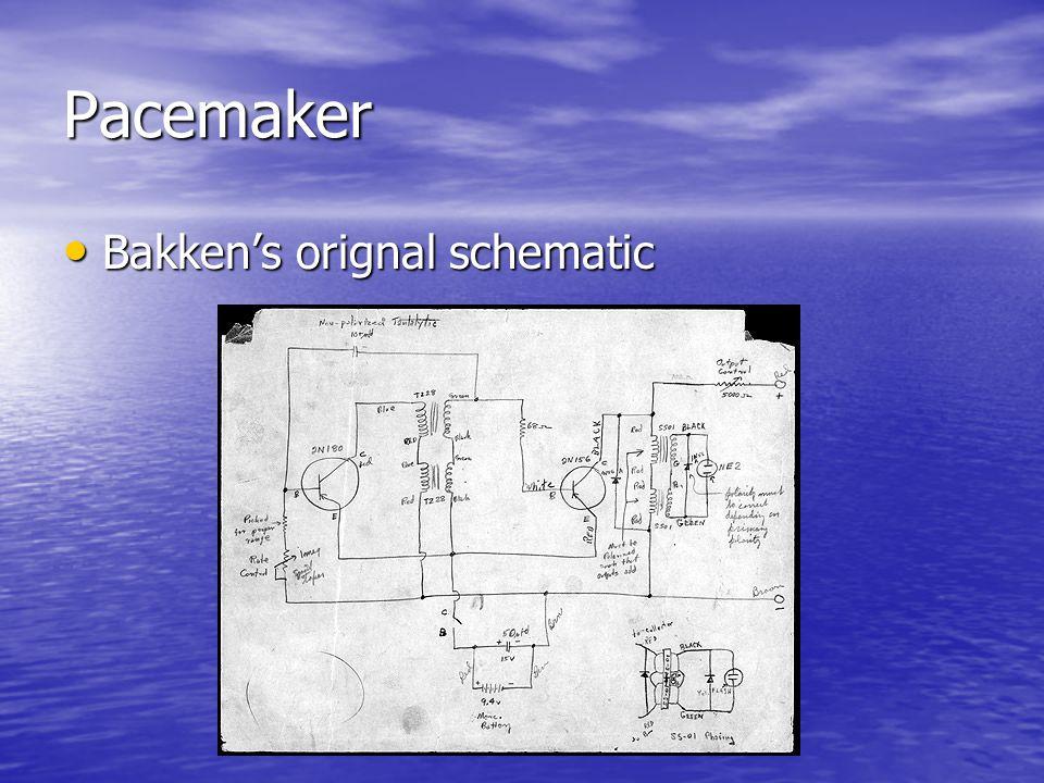 Pacemaker Bakken's orignal schematic Bakken's orignal schematic