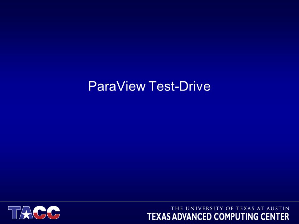 ParaView Test-Drive