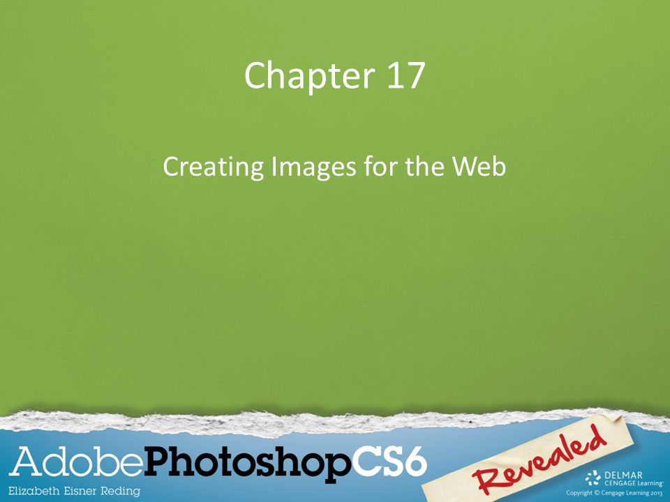 Chapter Lessons Learn about Web features Optimize images for Web use Create a button for a Web page Create slices in an image