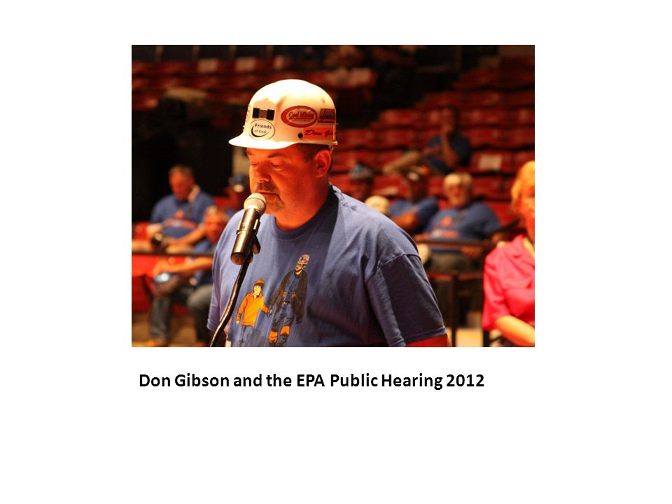 Don Gibson and the EPA Public Hearing 2012