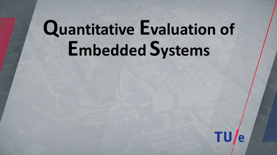 Q uantitative E valuation of E mbedded S ystems