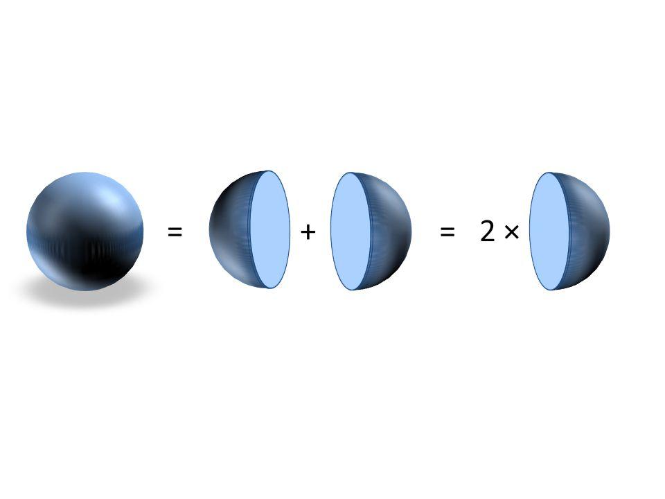 = + = 2 ×