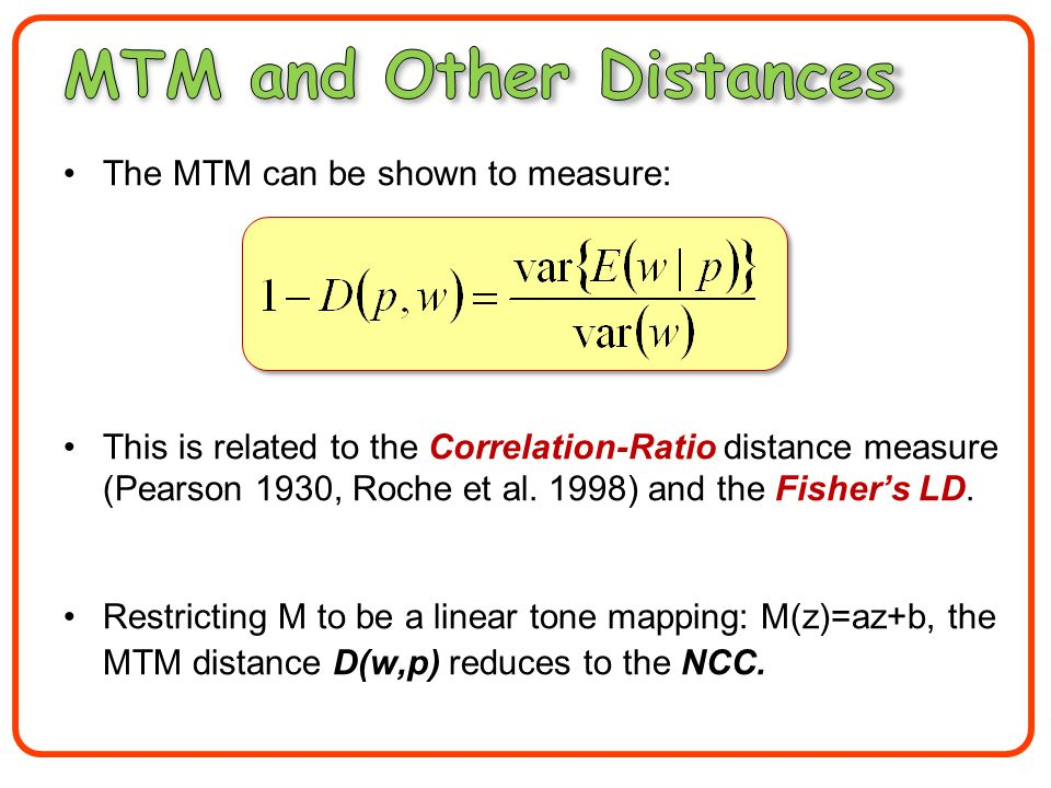 The MTM can be shown to measure: This is related to the Correlation-Ratio distance measure (Pearson 1930, Roche et al.